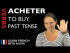 Acheter (to buy) — Past Tense