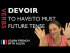 Devoir (to have to) — Future Tense