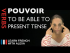 Pouvoir (to be able to) - Present Tense