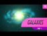 Galaxies, part 1