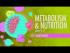 Metabolism & Nutrition, Part 2