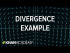 Divergence example