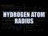 Hydrogen Atom Radius