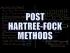 Post Hartree-Fock Methods