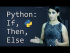 Python: If, Then, Else