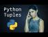 Python Tuples