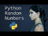 Python Random Number Generator: the Random Module