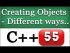 Creating Objects from a Class in Different Ways