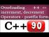 Overloading Increment and Decrement Operators in Postfix Form