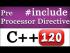 Pre-Processor Directives in C++
