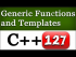 Generic Programming in C++ and Templates