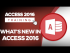 What are the New Features in Microsoft Access 2016