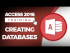 Creating, Saving, and Opening Databases in Microsoft Access 2016