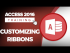 How to Use and Customize the Microsoft Access 2016 Ribbon