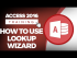 How to Use the Lookup Wizard in Microsoft Access 2016