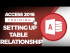 How to Set Up Table Relationships in Microsoft Access 2016