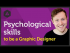 Psychological skills to be a Graphic designer?