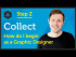 'Collect' How do I begin as a Graphic Designer?