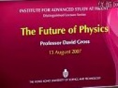 Professor David Gross Lecture: 25 Questions on the Future of Physics (2007)
